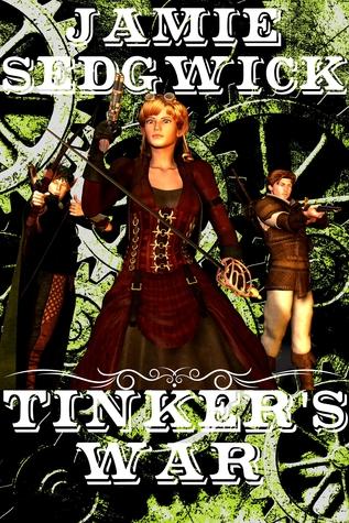 Tinker's War by Jamie Sedgwick