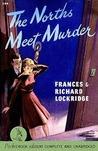 The Norths Meet Murder (Mr. & Mrs. North #1)