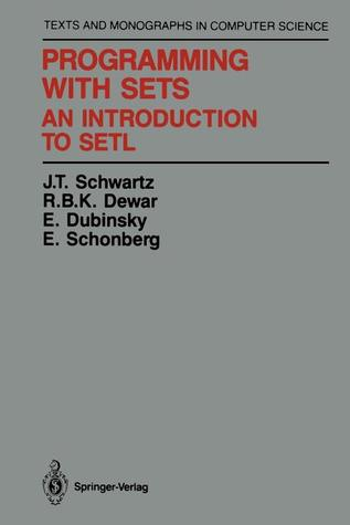 Programming with Sets: An Introduction to Setl