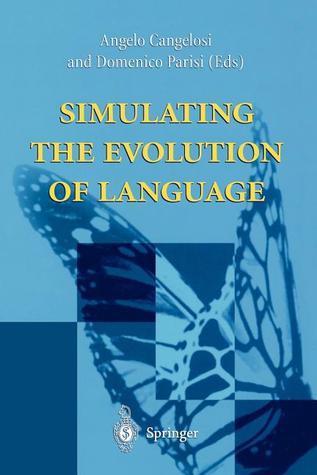Simulating The Evolution Of Language