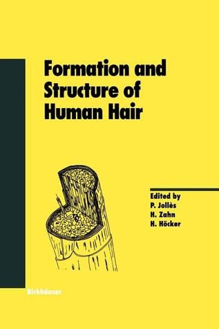 Formation and Structure of Human Hair