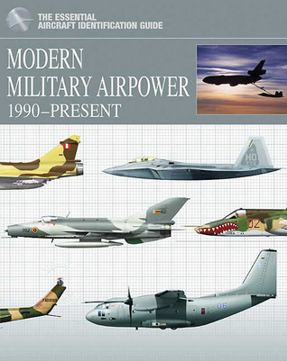Modern Military Airpower: 1990-Present