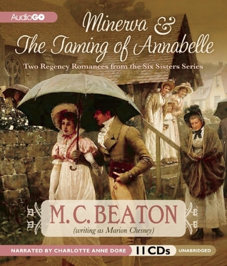 Minerva & The Taming of Annabelle: Two Regency Romances from the Six Sisters Series