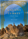 Ancient Turkey: A Traveller's History