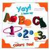 Yay! I know my ABC's, 123's, and colors too!