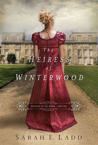 The Heiress of Winterwood (Whispers on the Moors, #1)