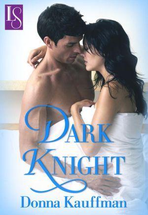 Dark Knight by Donna Kauffman