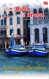 Dari Milan Ke Maran by Norhayati Berahim