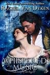 Whispered Music by Rachel Van Dyken