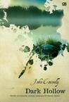 Dark Hollow by John Connolly