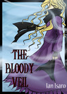 The Bloody Veil