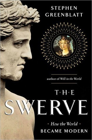 The Swerve by Stephen Greenblatt