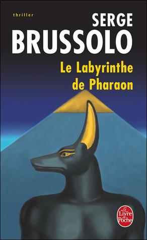 Le labyrinthe de Pharaon (Anouna, #1)