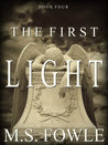 The First Light (The First, #4)
