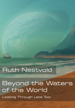 Beyond the Waters of the World