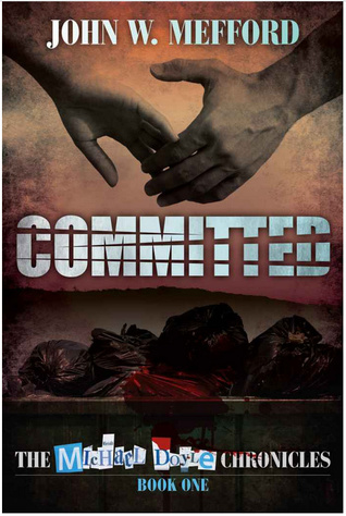Committed by John W. Mefford