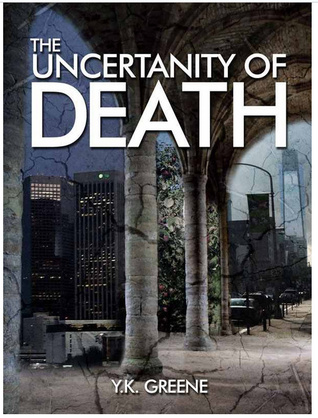 The Uncertainty of Death (The Four Horsemen)