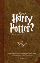 Kuka Harry Potter? : avain fantasian maailmaan
