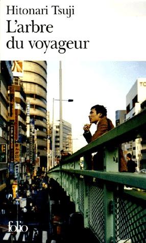 L'arbre du voyageur por Hitonari Tsuji