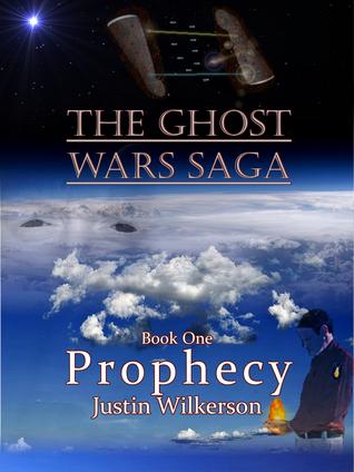 Prophecy (Ghost Wars Saga, #1)