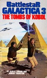 The Tombs Of Kobol (Battlestar Galactica, Book 3)