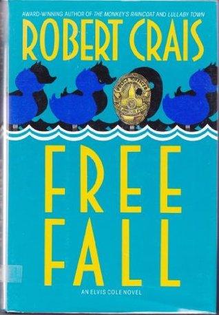 Free Fall by Robert Crais