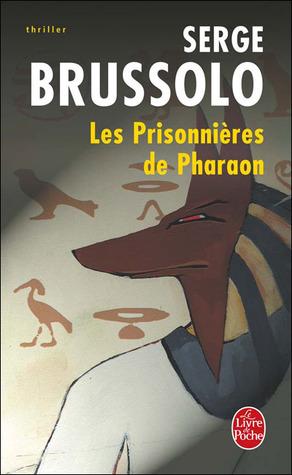 Les prisonnières de Pharaon (Anouna, #2)