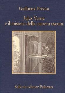 Ebook Jules Verne e il mistero della camera oscura by Guillaume Prévost DOC!