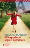 Gli ingredienti segreti dell'amore by Nicolas Barreau