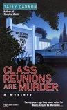 Class Reunions Are Murder (Nan Robinson, #3)