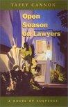 Open Season on Lawyers: A Novel of Suspense
