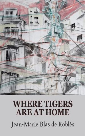 where tigers are at home mitchell mike blas de robles jean marie