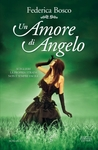 Un amore di angelo by Federica Bosco