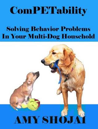 competability-solving-behavior-problems-in-your-multi-dog-household