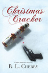 Christmas Cracker by R.L.  Cherry