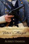 Peter's Angel (The Peter's Angel Saga, Part I)
