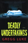 Deadly Undertakings