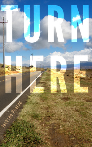 Turn Here by Jackson Pearce