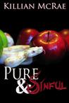 Pure & Sinful by Killian McRae