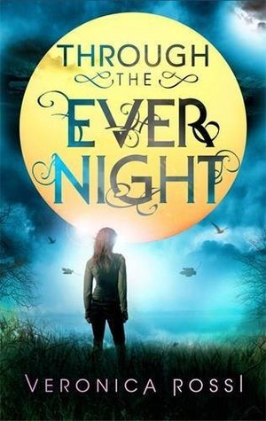 Through the Ever Night(Under the Never Sky 2)