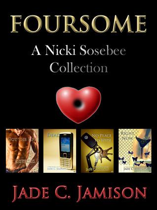 Nicki Sosebee Foursome (Nicki Sosebee, #1-4)