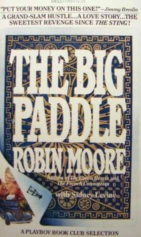 The Big Paddle by Robin Moore