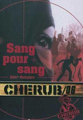 Sang Pour Sang (Cherub, #6)
