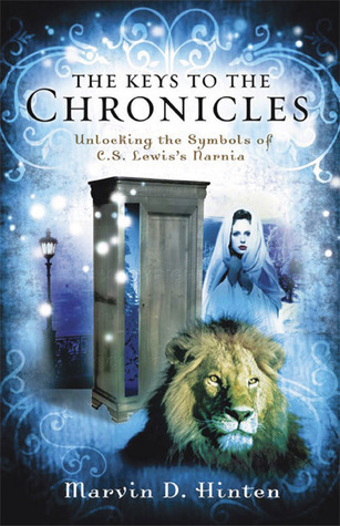The Keys to the Chronicles: Unlocking the Symbols of C. S. Lewis's Narnia