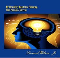 My Flexibility Manifesto by Leonard Wilson Jr.