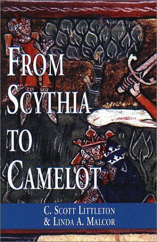 From Scythia to Camelot by C. Scott Littleton