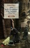 1888, Jack l'éventreur et les fantasmes victoriens by Roland Marx