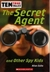 The Secret Agent And Other Spy Kids (Ten True Tales)
