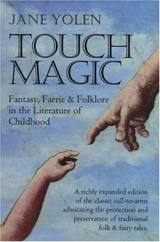 Faerie & Folklore in the Literature of Childhood, Touch Magic: Fantasy Book Cover