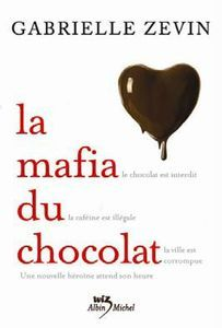 La mafia du chocolat  (La mafia du chocolat , #1)